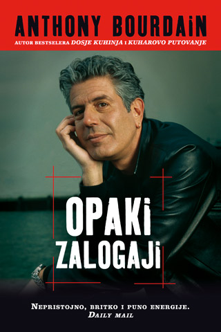 anthony bourdain, opaki zalogaji